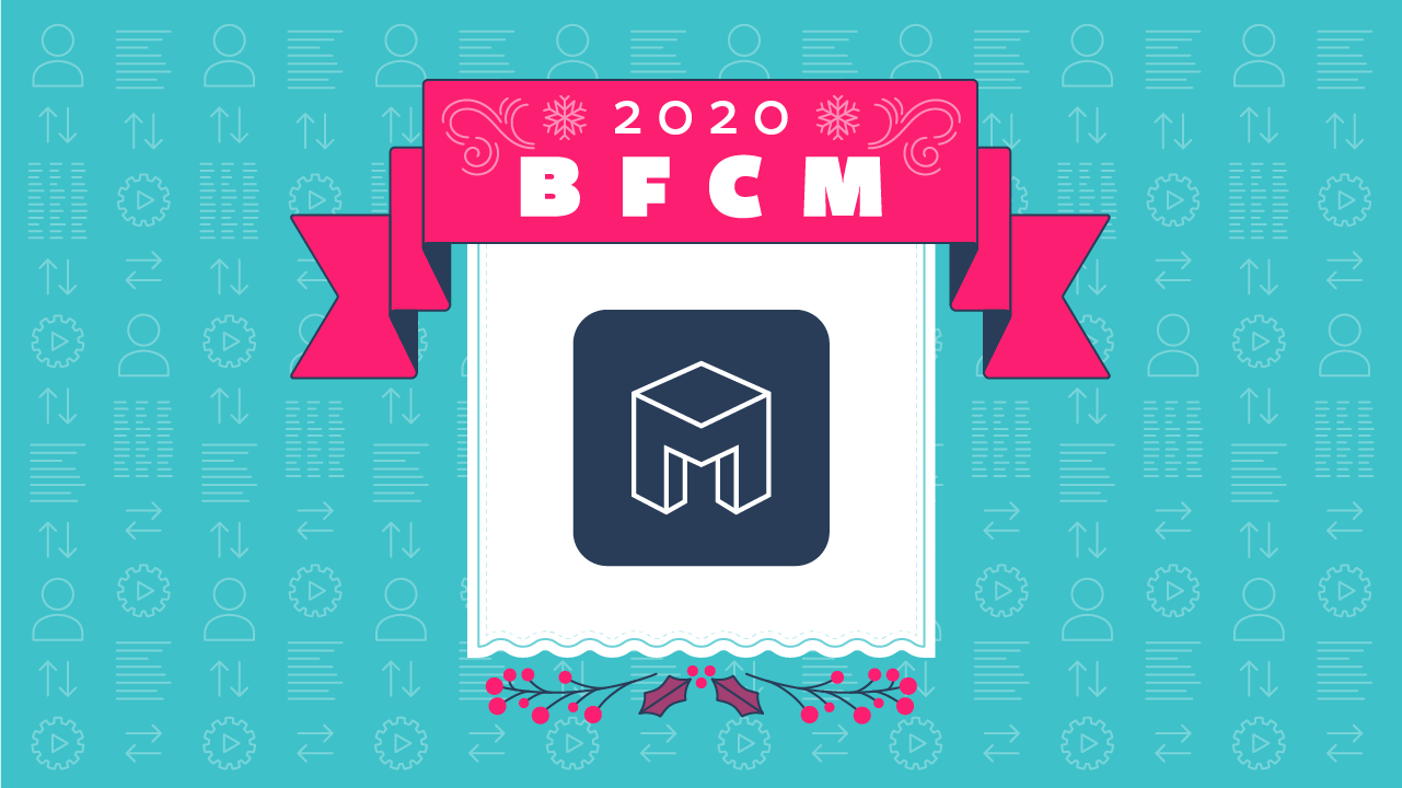 2020 BFCM automations