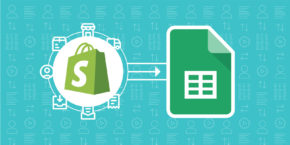 how to connect shopify orders to google sheets