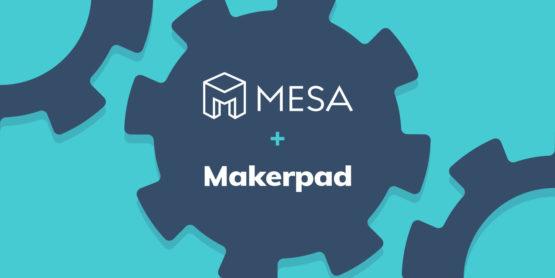 Mesa + Makerpad